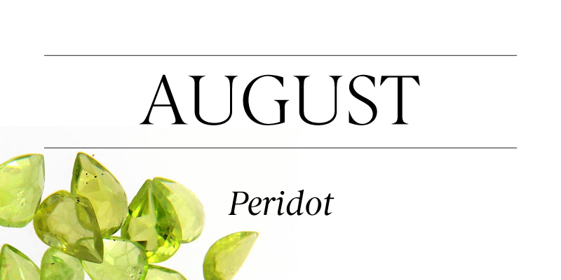 Birthstone Beauty August Peridot