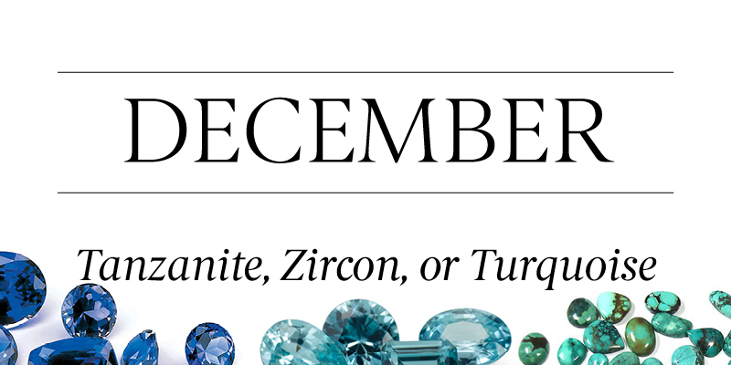 Birthstone Beauty November Tanzanite Zircon Turquoise
