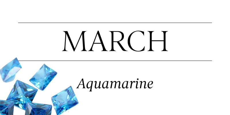 Birthstone Beauty March Aquamarine