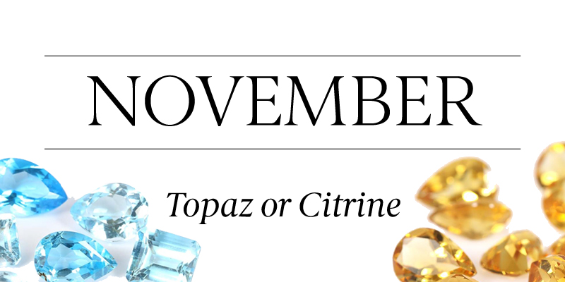 Birthstone Beauty November Topaz Citrine